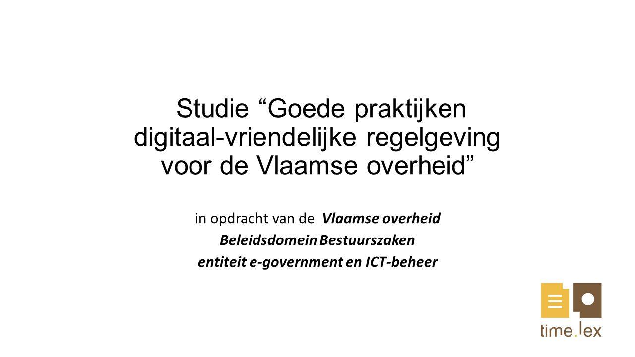 Zoeken naar goede praktijken om ervoor te zorgen dat bij de opmaak van Vlaamse regelgeving en meer bepaald de in deze regelgeving beschreven processen en procedures, het gebruik van elektronische middelen wordt vergemakkelijkt, gestimuleerd en geüniformeerd