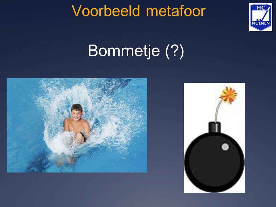 Voorbeeld metafoor Bommetje (?)