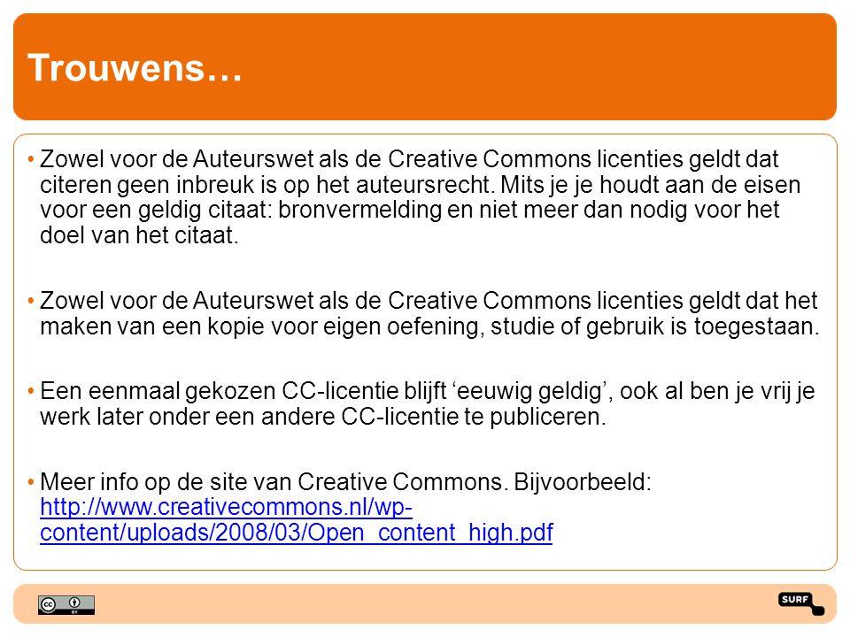 Trouwens… Zowel voor de Auteurswet als de Creative Commons licenties geldt dat citeren geen inbreuk is op het auteursrecht.