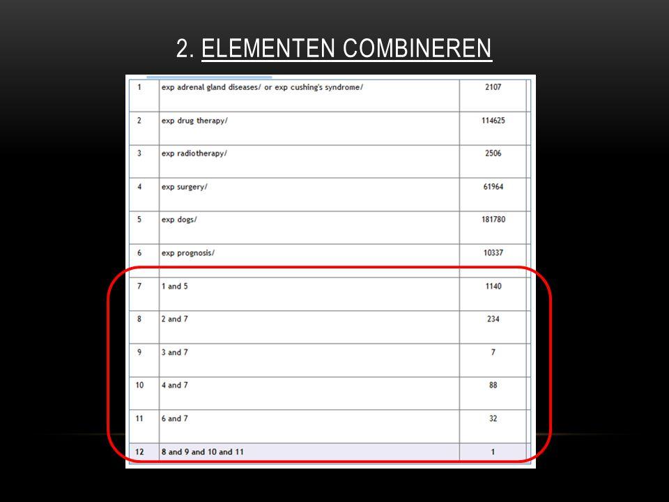 2. ELEMENTEN COMBINEREN