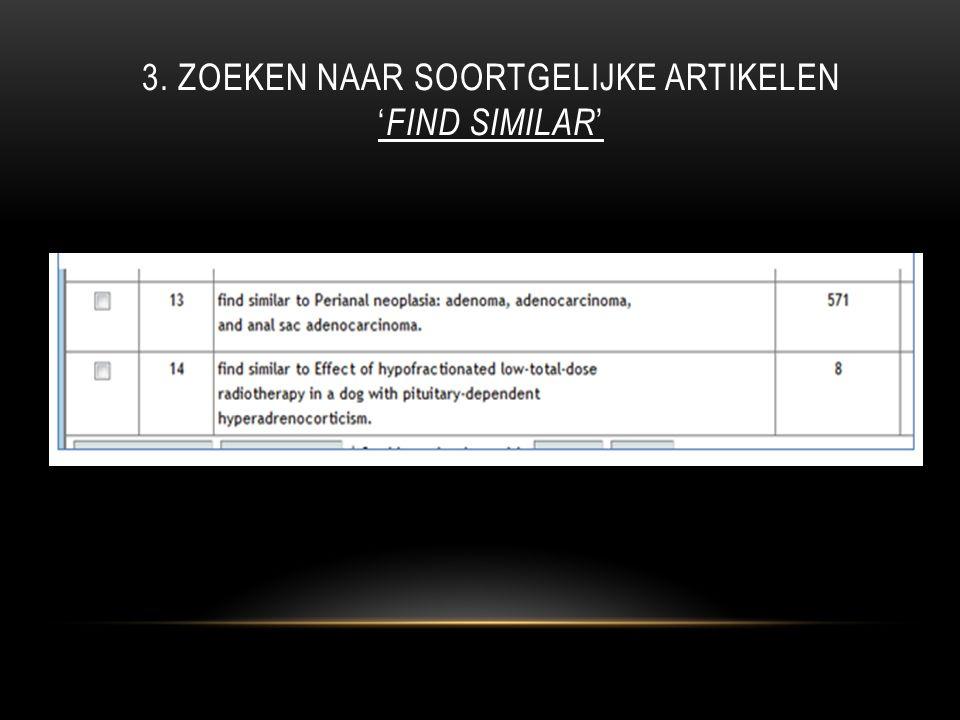 3. ZOEKEN NAAR SOORTGELIJKE ARTIKELEN ' FIND SIMILAR '