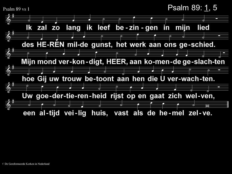 Psalm 89: 1, 5