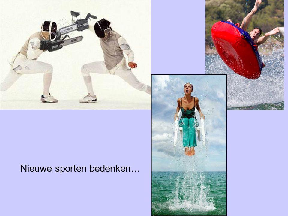 Nieuwe sporten bedenken…