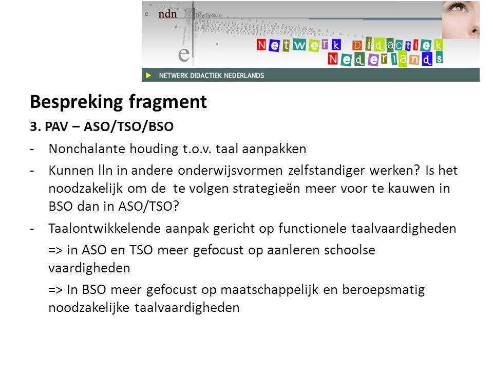 Bespreking fragment 3.PAV – ASO/TSO/BSO -Nonchalante houding t.o.v.