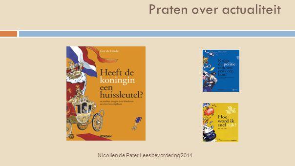 Praten over actualiteit Nicolien de Pater Leesbevordering 2014