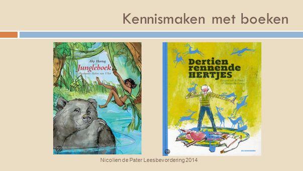 Kennismaken met boeken Nicolien de Pater Leesbevordering 2014