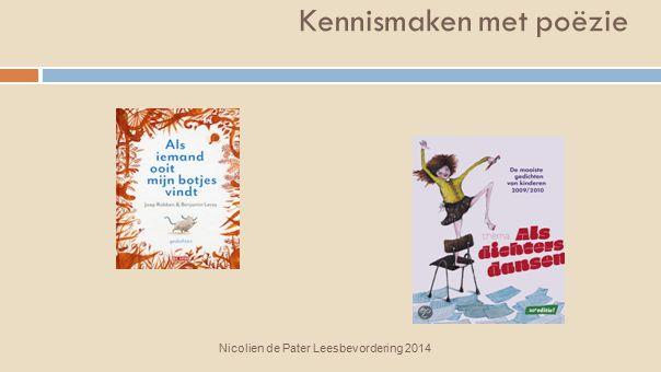 Kennismaken met poëzie Nicolien de Pater Leesbevordering 2014