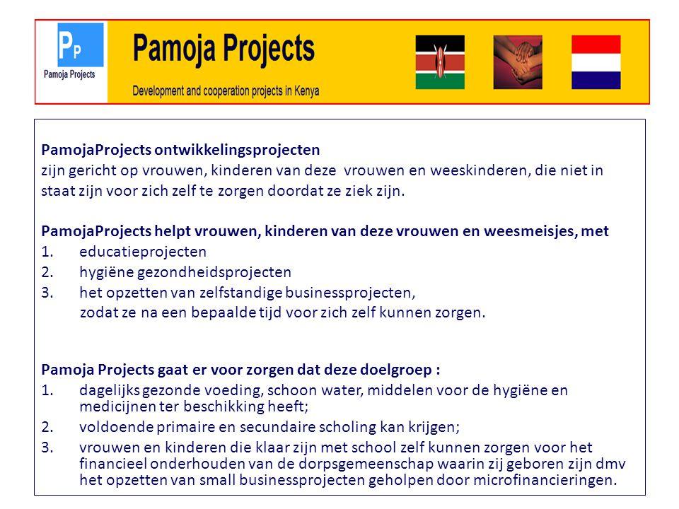 PamojaProjects ontwikkelingsprojecten zijn gericht op vrouwen, kinderen van deze vrouwen en weeskinderen, die niet in staat zijn voor zich zelf te zorgen doordat ze ziek zijn.