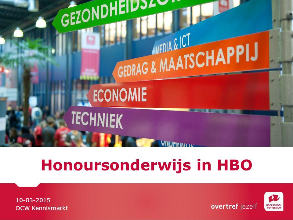 Honoursonderwijs in HBO 10-03-2015 OCW Kennismarkt