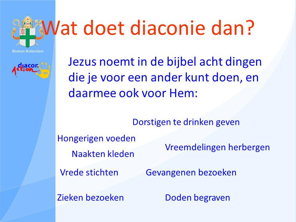 Wat doet diaconie dan.