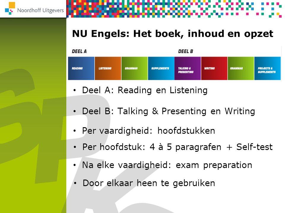 NU Engels: Het boek, inhoud en opzet NU Rekenen 2F/3F Per vaardigheid: hoofdstukken Per hoofdstuk: 4 à 5 paragrafen + Self-test Na elke vaardigheid: e