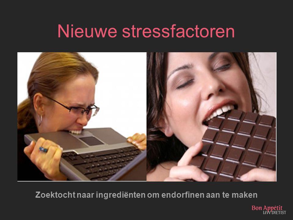Nieuwe stressfactoren Zoektocht naar ingrediënten om endorfinen aan te maken