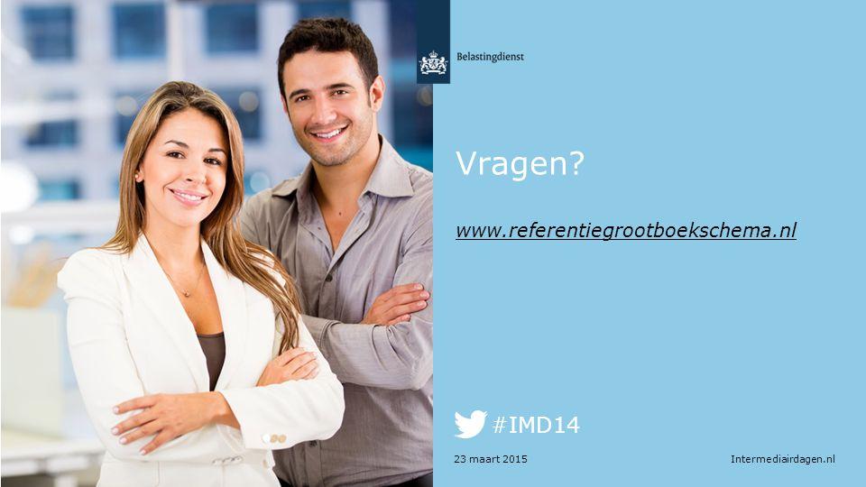 Intermediairdagen.nl #IMD14 23 maart 2015 Vragen? www.referentiegrootboekschema.nl