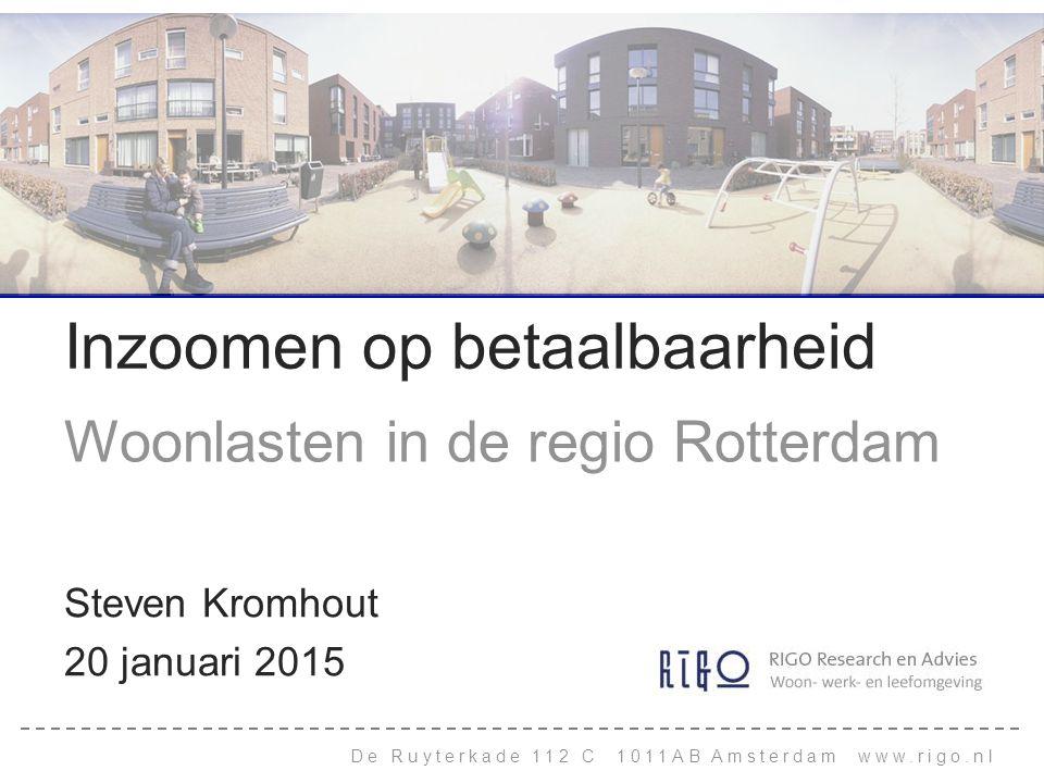 De Ruyterkade 112 C 1011AB Amsterdam www.rigo.nl Inzoomen op betaalbaarheid Woonlasten in de regio Rotterdam Steven Kromhout 20 januari 2015
