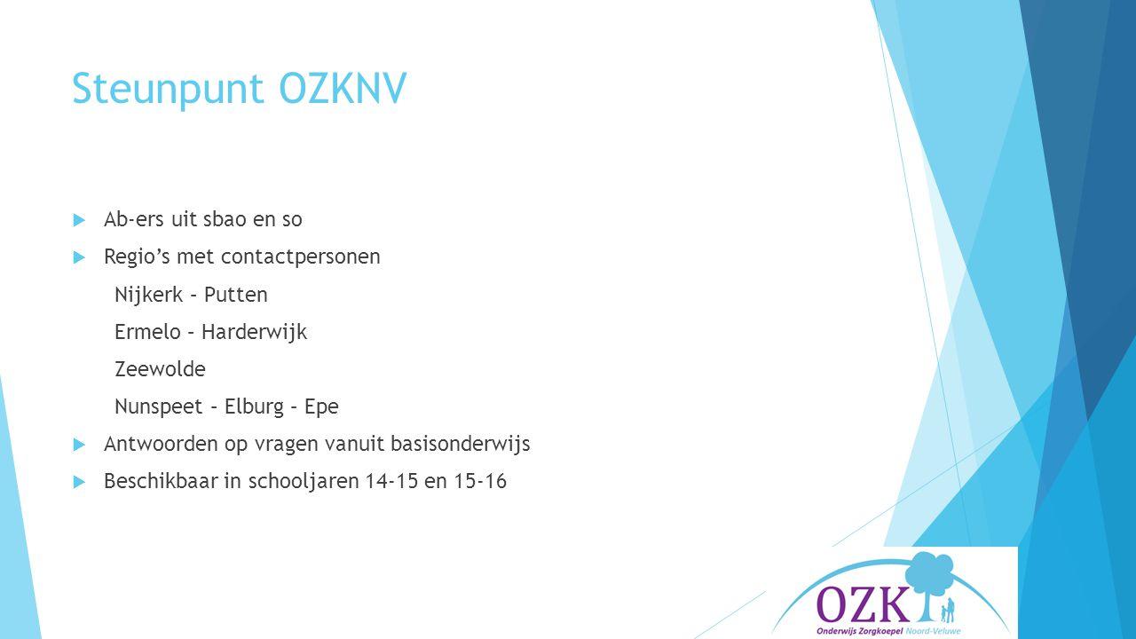 Steunpunt OZKNV  Ab-ers uit sbao en so  Regio's met contactpersonen Nijkerk – Putten Ermelo – Harderwijk Zeewolde Nunspeet – Elburg – Epe  Antwoorden op vragen vanuit basisonderwijs  Beschikbaar in schooljaren 14-15 en 15-16