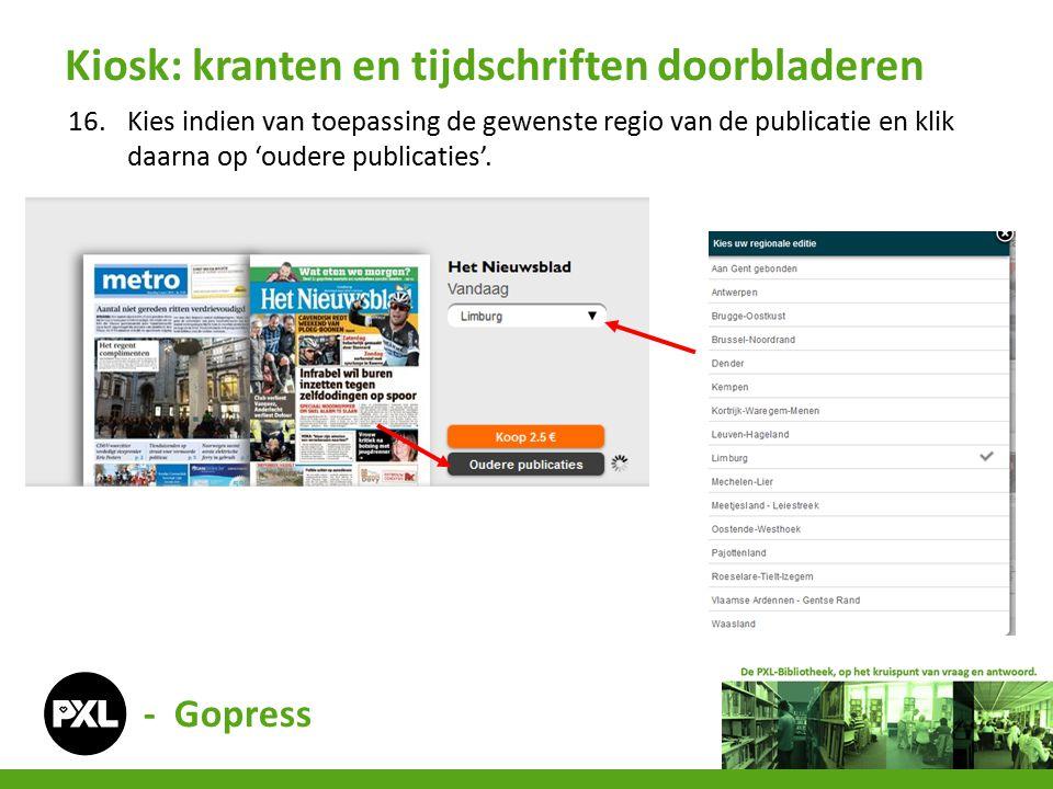 - Gopress 16.Kies indien van toepassing de gewenste regio van de publicatie en klik daarna op 'oudere publicaties'.