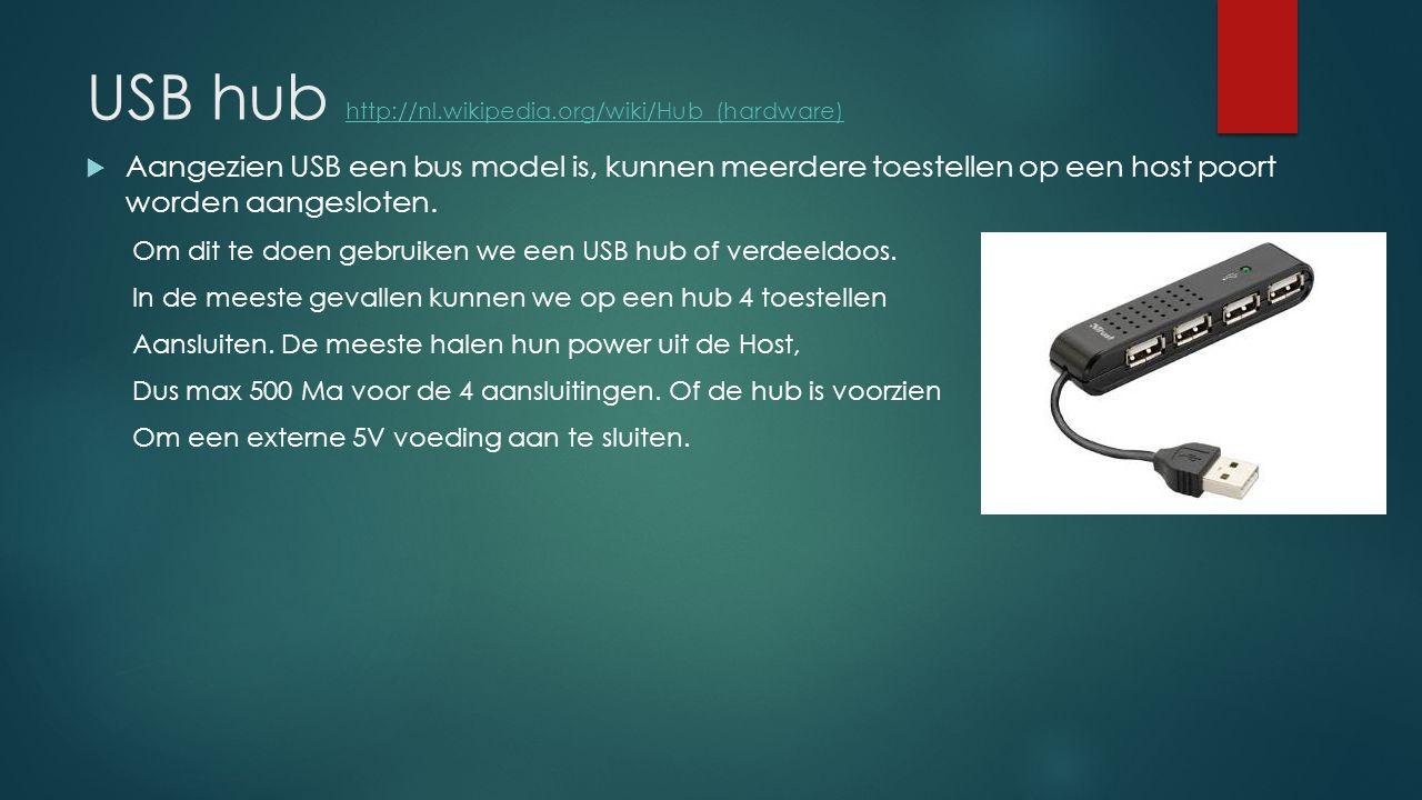 USB hub http://nl.wikipedia.org/wiki/Hub_(hardware) http://nl.wikipedia.org/wiki/Hub_(hardware)  Aangezien USB een bus model is, kunnen meerdere toes