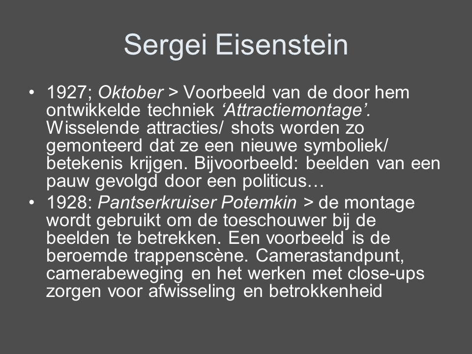 Sergei Eisenstein 1927; Oktober > Voorbeeld van de door hem ontwikkelde techniek 'Attractiemontage'. Wisselende attracties/ shots worden zo gemonteerd