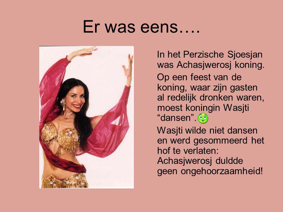 Er was eens…. In het Perzische Sjoesjan was Achasjwerosj koning. Op een feest van de koning, waar zijn gasten al redelijk dronken waren, moest koningi
