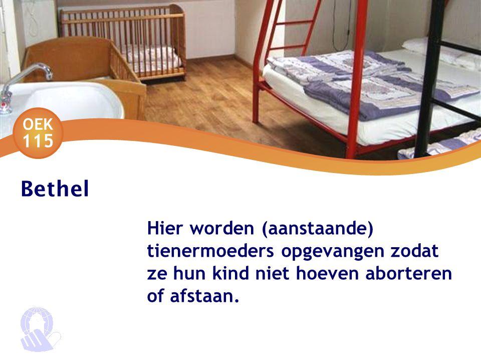 Bethel Hier worden (aanstaande) tienermoeders opgevangen zodat ze hun kind niet hoeven aborteren of afstaan.
