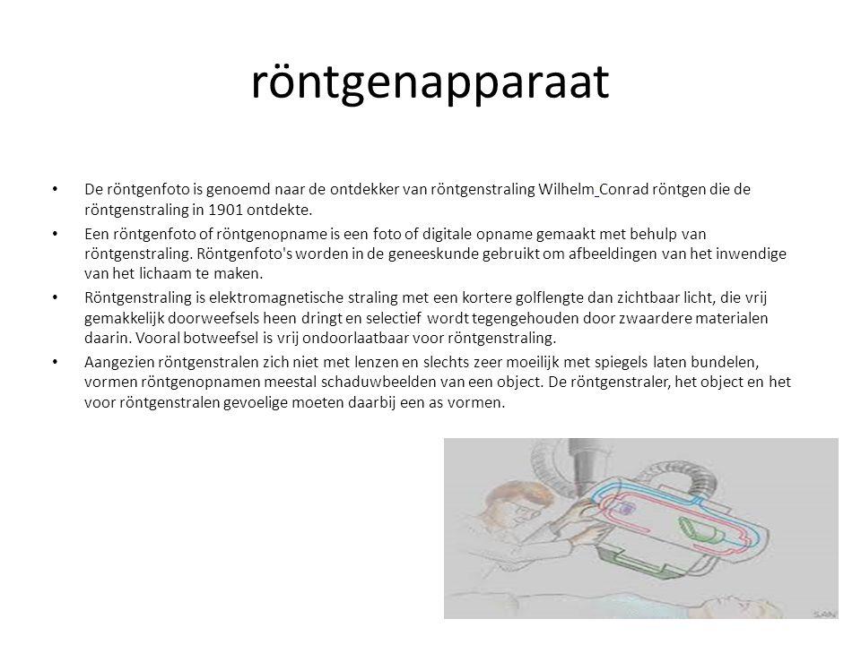 röntgenapparaat De röntgenfoto is genoemd naar de ontdekker van röntgenstraling Wilhelm Conrad röntgen die de röntgenstraling in 1901 ontdekte. Een rö