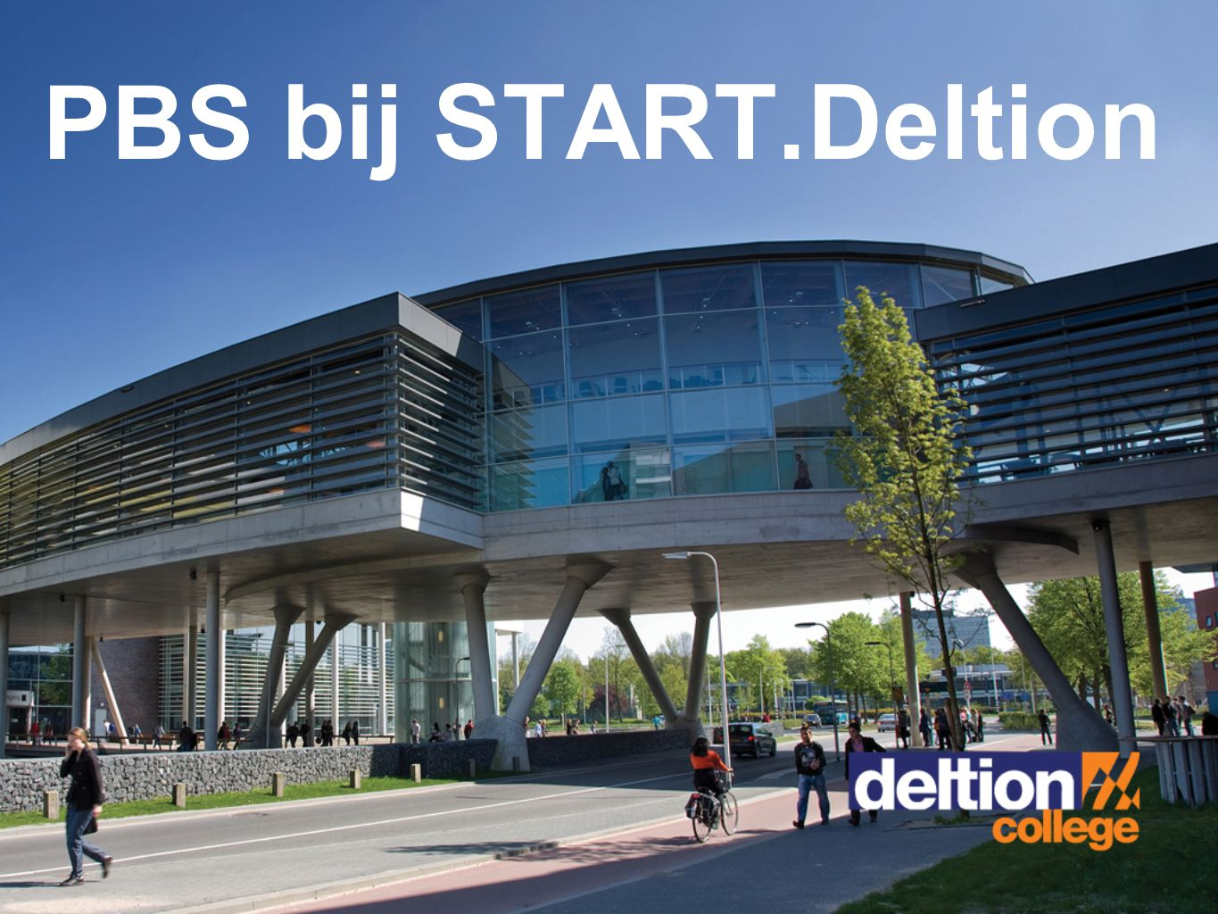 PBS bij START.Deltion