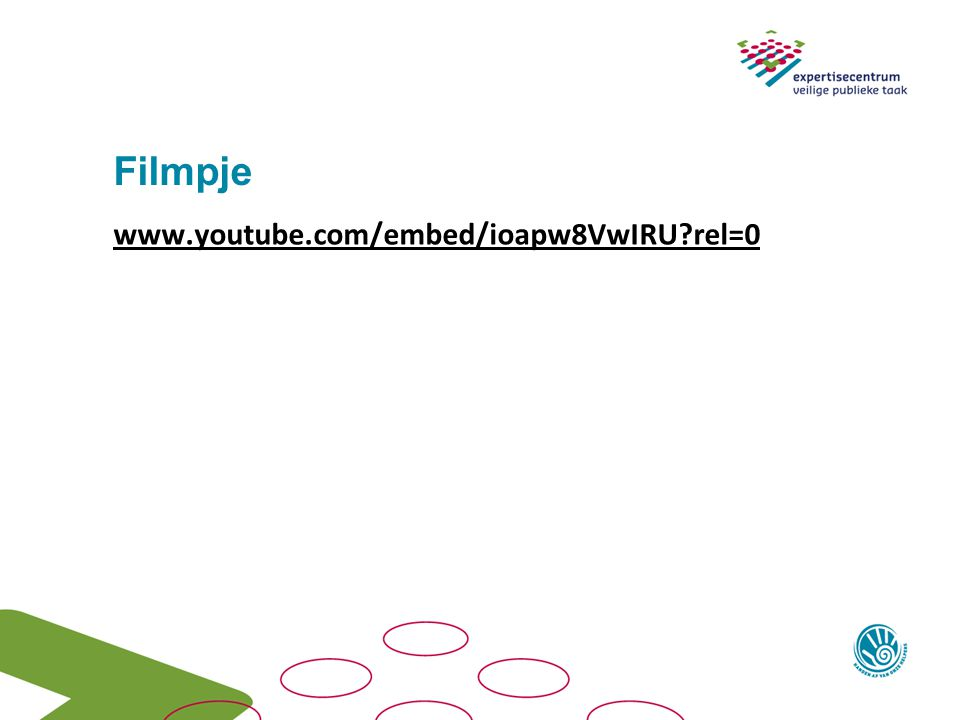 Filmpje www.youtube.com/embed/ioapw8VwIRU?rel=0