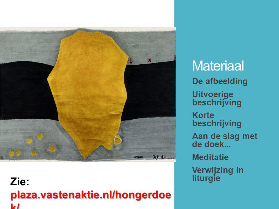 Materiaal De afbeelding Uitvoerige beschrijving Korte beschrijving Aan de slag met de doek...