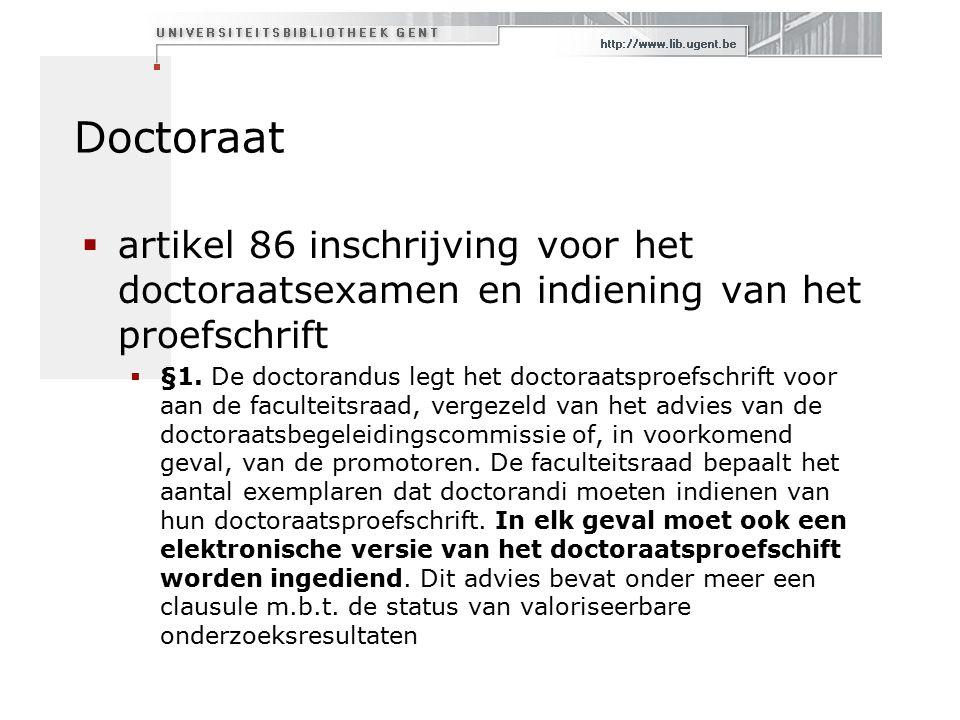 Doctoraat  artikel 86 inschrijving voor het doctoraatsexamen en indiening van het proefschrift  §1.