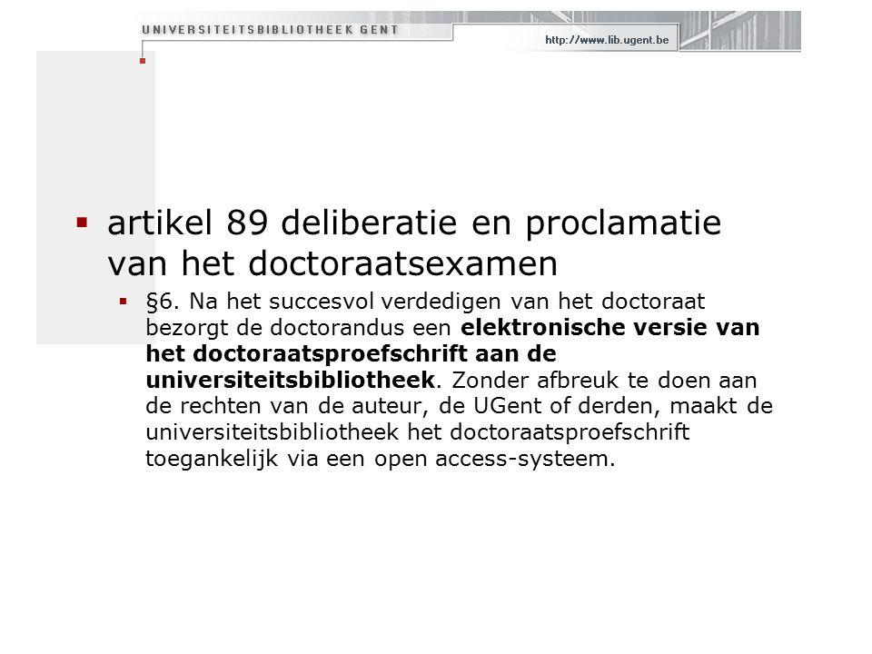  artikel 89 deliberatie en proclamatie van het doctoraatsexamen  §6.
