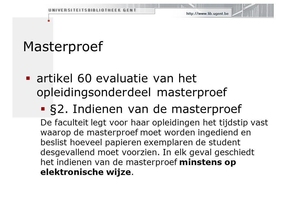 Masterproef  artikel 60 evaluatie van het opleidingsonderdeel masterproef  §2.