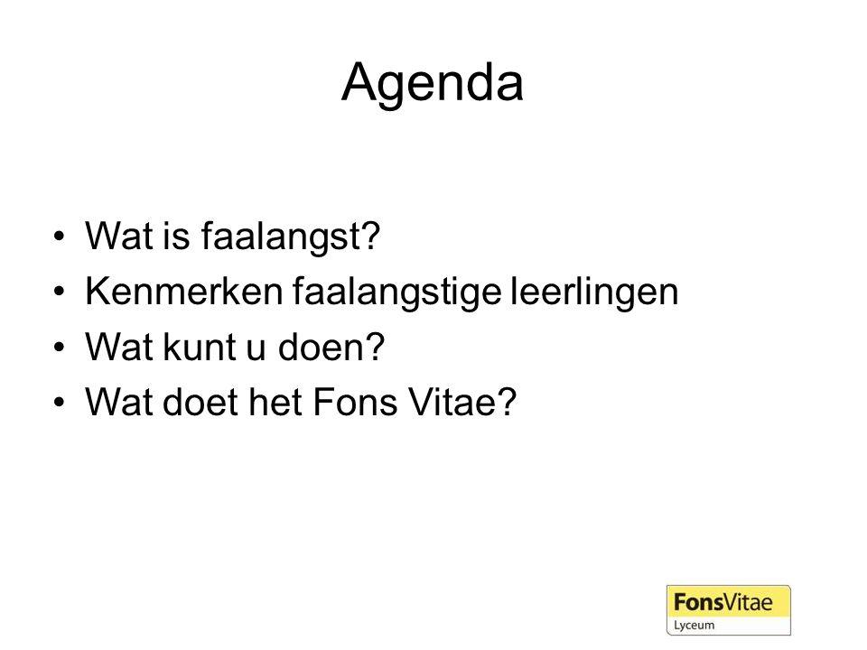 Agenda Wat is faalangst.Kenmerken faalangstige leerlingen Wat kunt u doen.