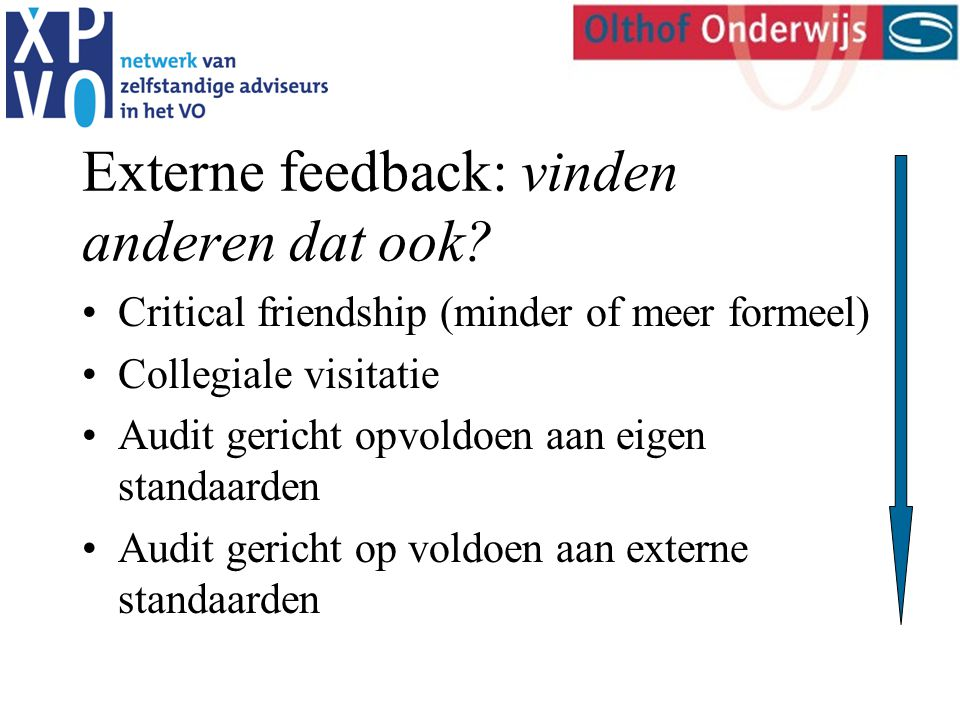 Externe feedback: vinden anderen dat ook.