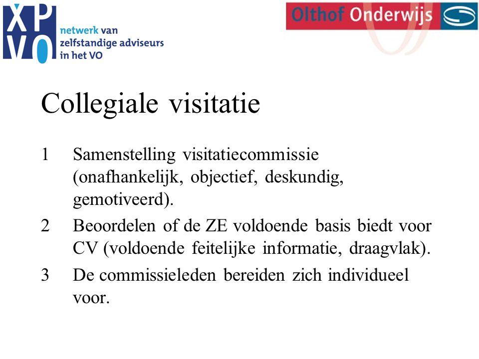 Collegiale visitatie 1Samenstelling visitatiecommissie (onafhankelijk, objectief, deskundig, gemotiveerd).
