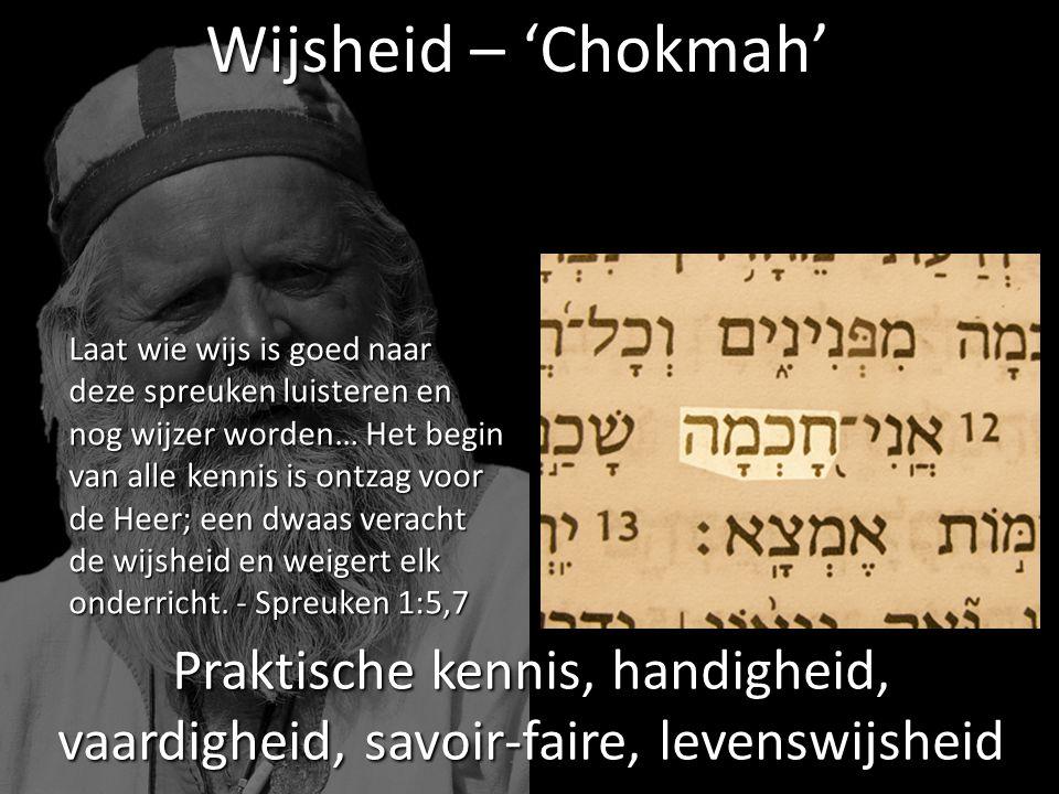 Laat wie wijs is goed naar deze spreuken luisteren en nog wijzer worden… Het begin van alle kennis is ontzag voor de Heer; een dwaas veracht de wijshe