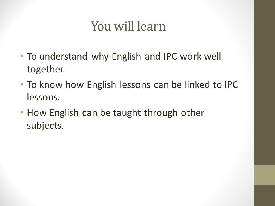 Wat is IPC.Kennis, vaardigheden en begrip Alles leren, op allerlei manieren.