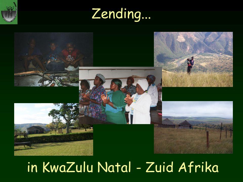 in KwaZulu Natal - Zuid Afrika Zending...