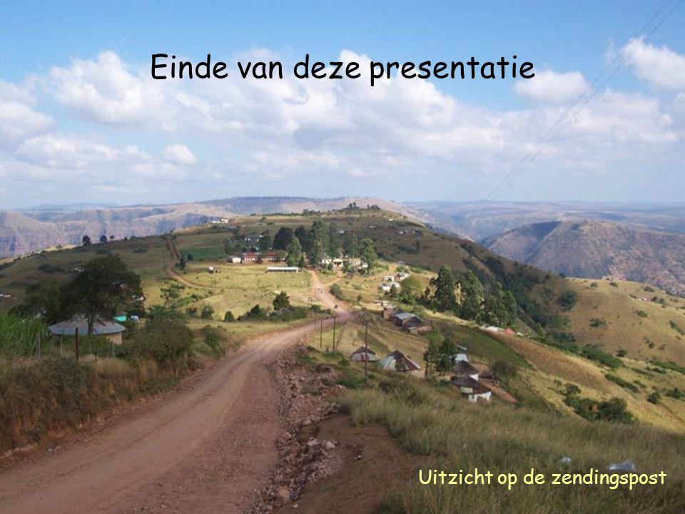 Uitzicht op de zendingspost Einde van deze presentatie