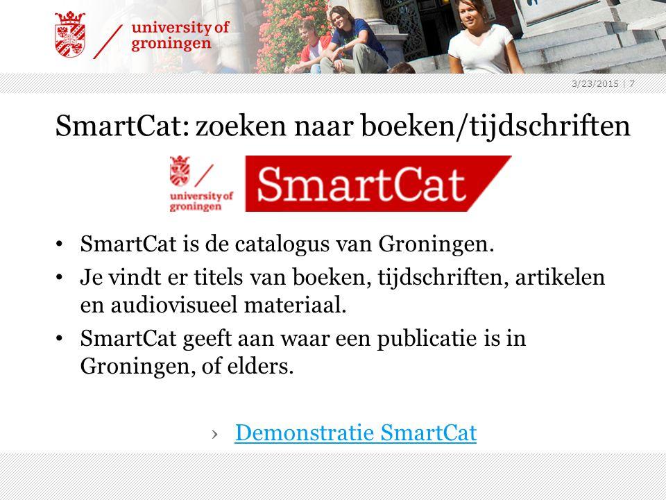 SmartCat: zoeken naar boeken/tijdschriften SmartCat is de catalogus van Groningen.