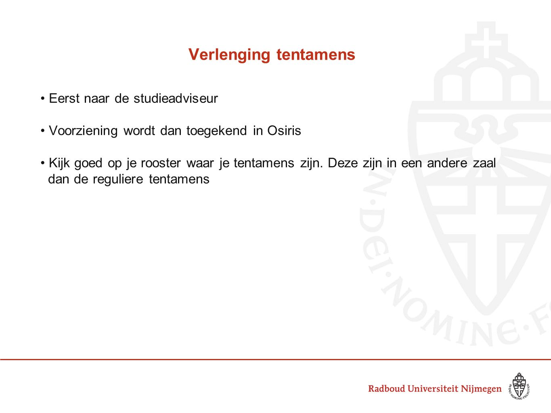 Osiris Via studentenportal Directe link: http://sis.ru.nl/studenthttp://sis.ru.nl/student Inschrijfgegevens Studievoortgang Notities Osiris is leidend bij inschrijving voor tentamens en vakken (niet Blackboard)