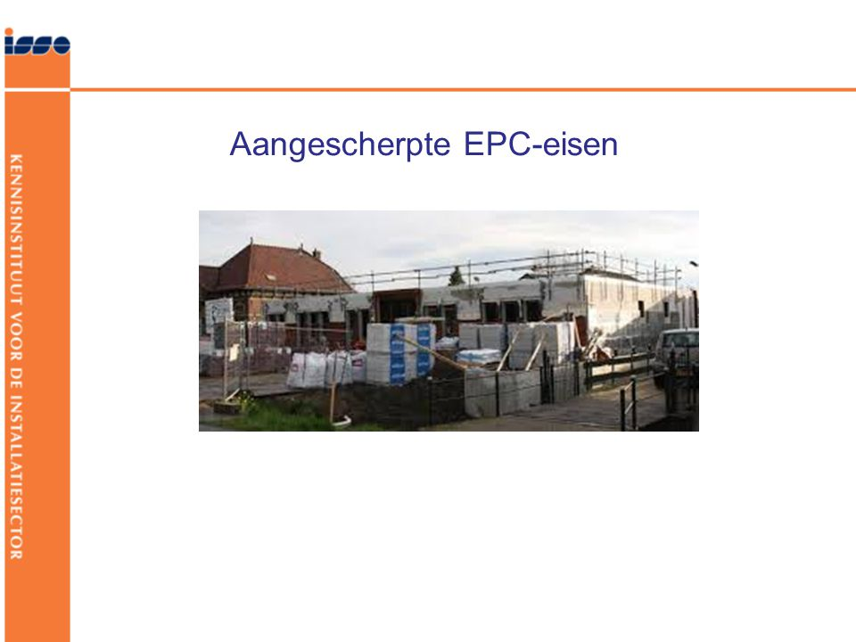 Aangescherpte EPC-eisen