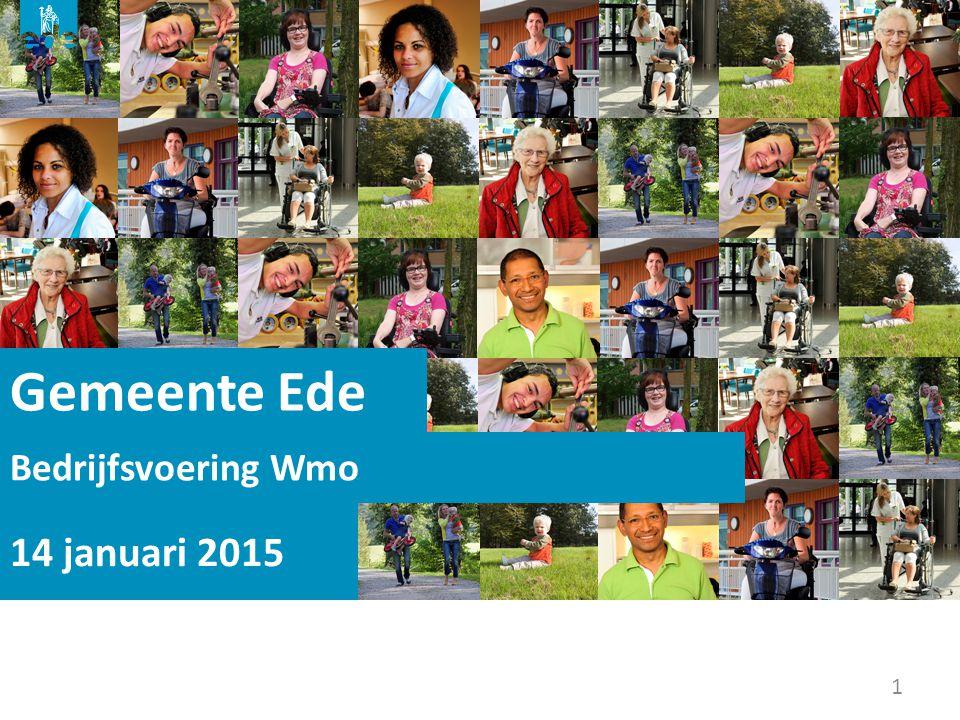 1 Gemeente Ede 14 januari 2015 Bedrijfsvoering Wmo