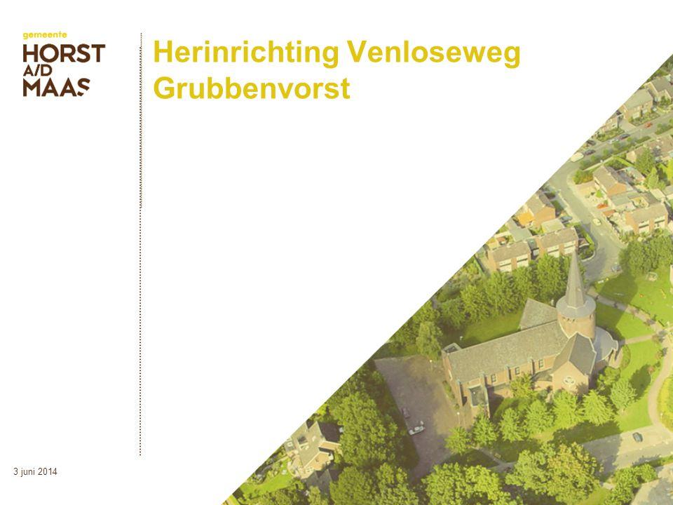 Herinrichting Venloseweg Grubbenvorst 3 juni 2014