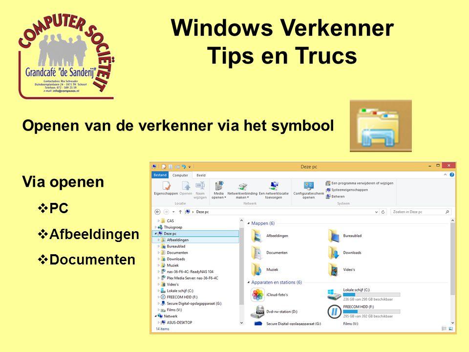 Windows Verkenner Tips en Trucs Openen van de verkenner via het symbool Via openen  PC  Afbeeldingen  Documenten