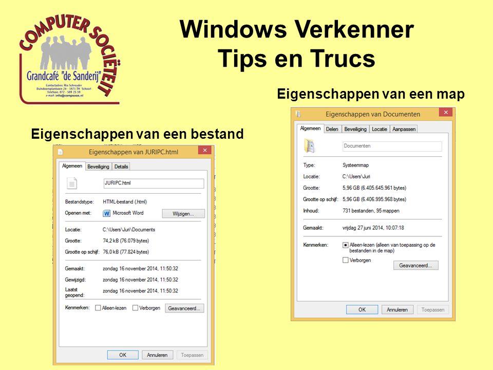 Windows Verkenner Tips en Trucs Eigenschappen van een map Eigenschappen van een bestand