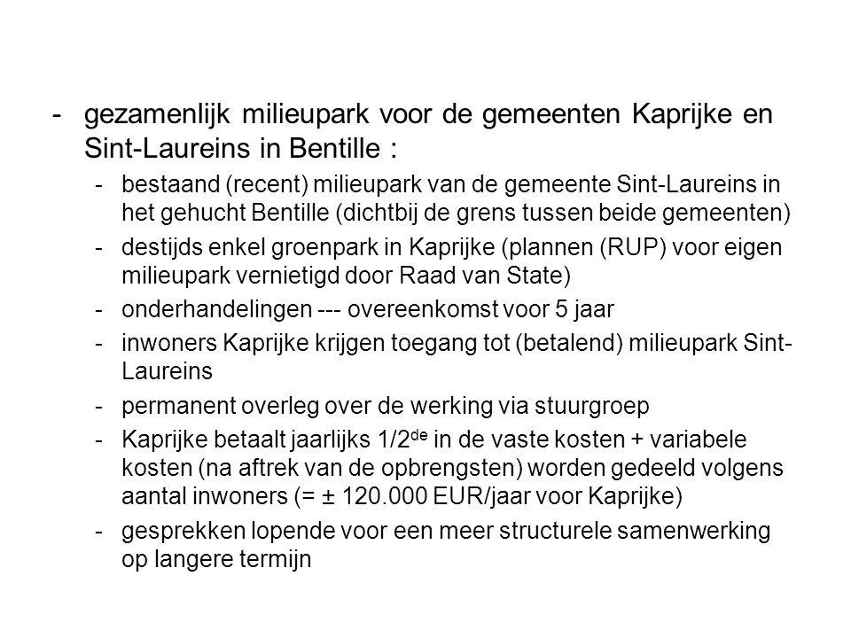 -gezamenlijk milieupark voor de gemeenten Kaprijke en Sint-Laureins in Bentille : -bestaand (recent) milieupark van de gemeente Sint-Laureins in het g