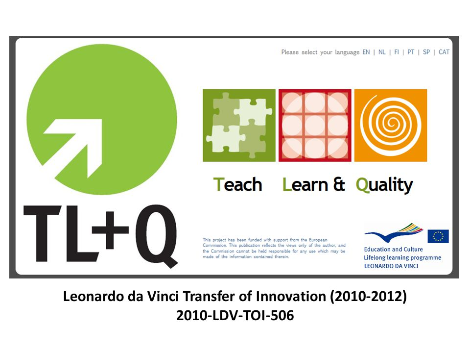 Leonardo da Vinci Transfer of Innovation (2010-2012) 2010-LDV-TOI-506