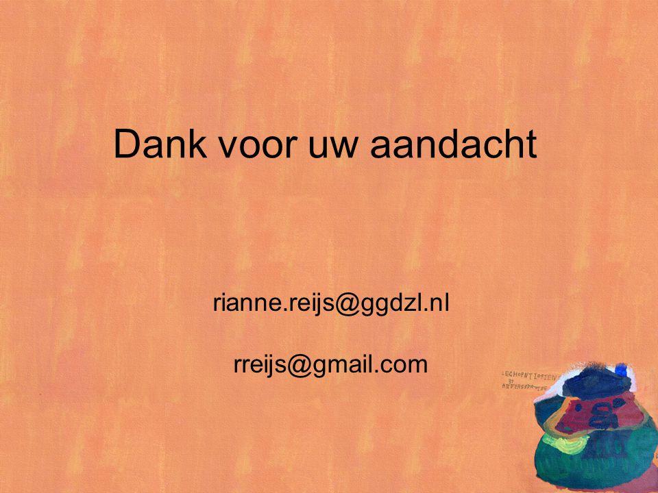 Dank voor uw aandacht rianne.reijs@ggdzl.nl rreijs@gmail.com