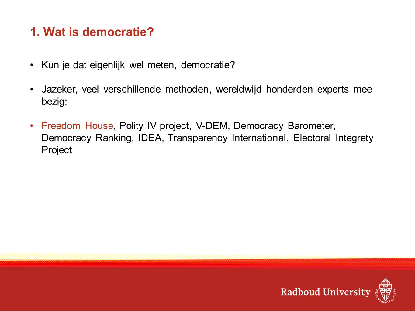 1. Waar is democratie?