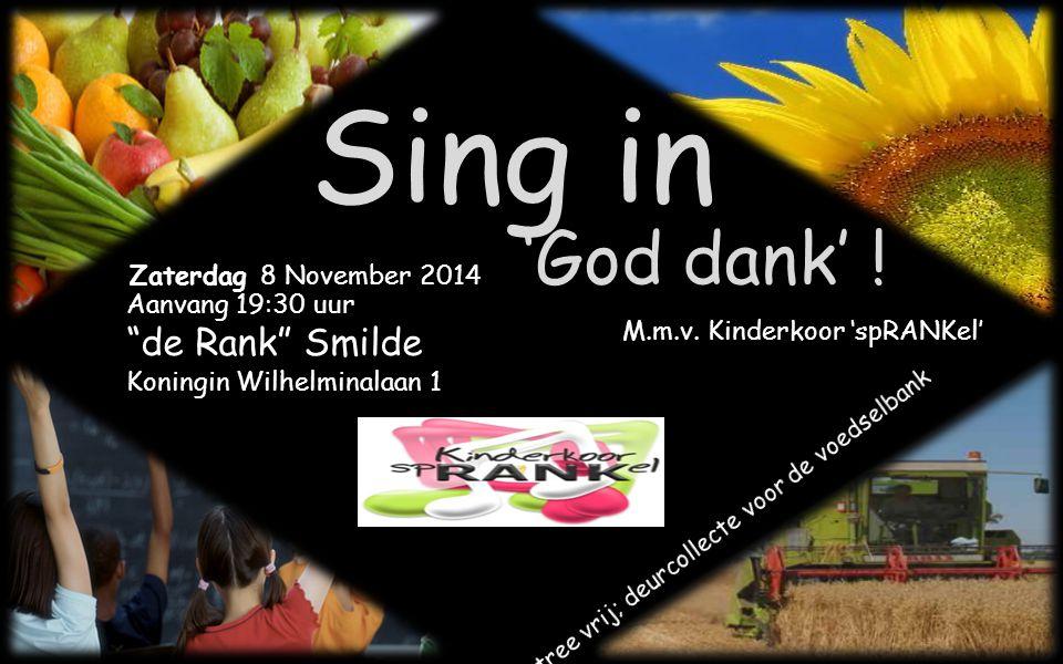Sing in 'God dank' .M.m.v.